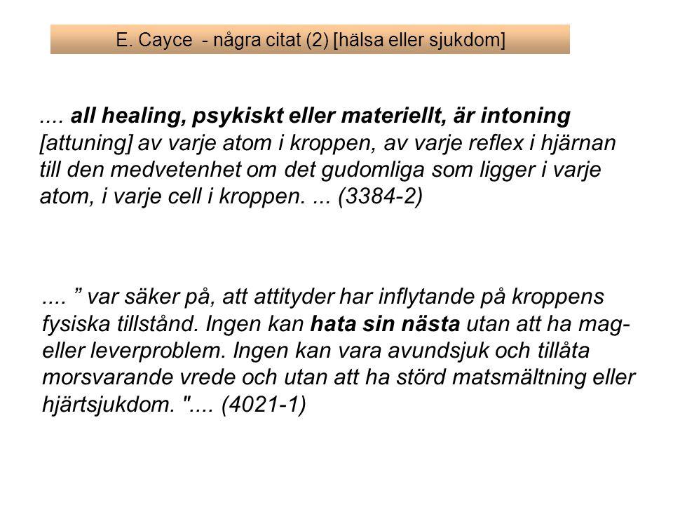 E. Cayce - några citat (2) [hälsa eller sjukdom]
